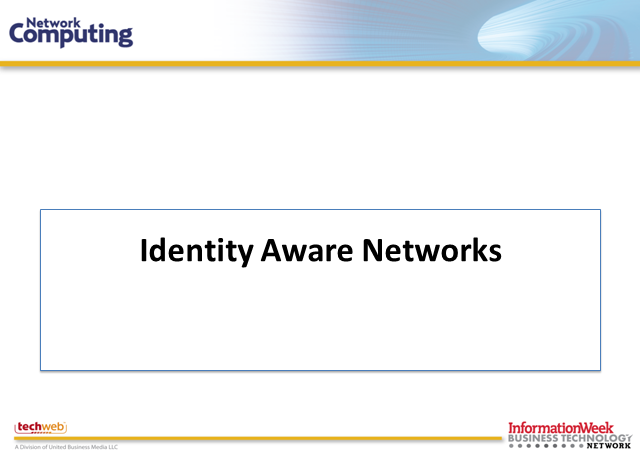 Identity Aware Networks