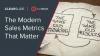 The Modern Sales Metrics That Matter