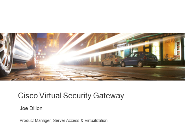 Virtual Security Gateway Introduction