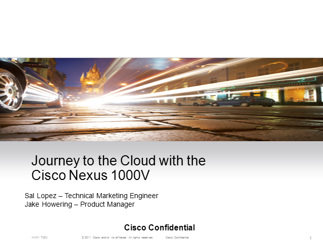 Journey to the Cloud w/N1KV: vCloud Director & Long Dist. vMotion
