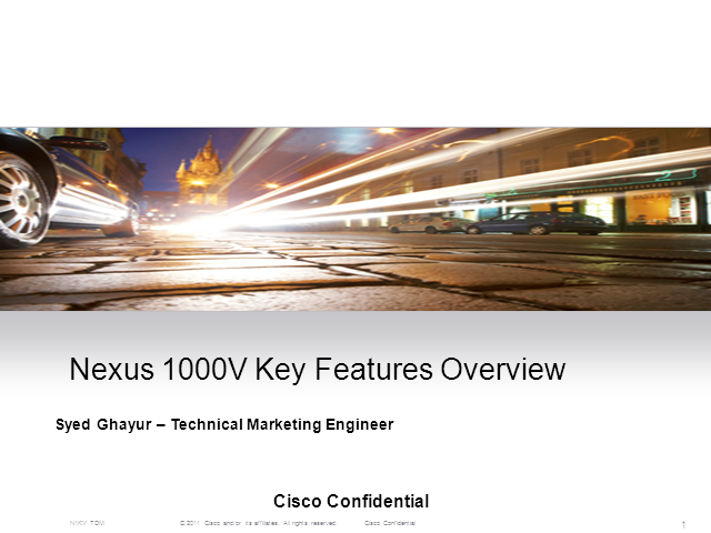 Nexus 1000V Key Features Overview