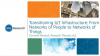 Transitioning IoT Infrastructure: From Networks of People to Networks of Things