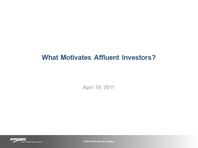 What Motivates Affluent Investors?