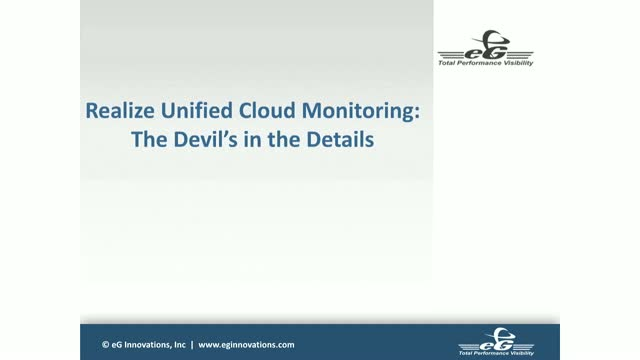 Realize Unified Cloud Monitoring | The Devil's in the Details