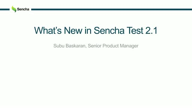 SNC - What's New in Sencha Test 2.1