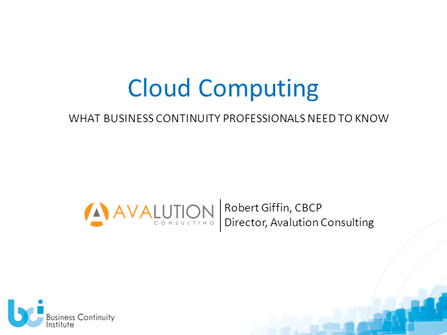 Cloud Computing – What Business Continuity Professionals Need to