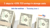 Five steps to gain greater than 50 percent TCO savings in storage costs.