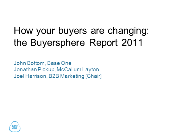 How your buyers are changing: the Buyersphere Report 2011