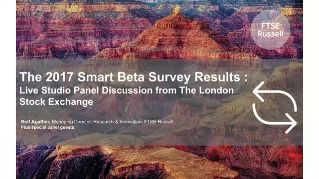 The 2017 Smart Beta Survey - Live Studio Panel