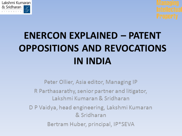 Enercon explained – patent oppositions and revocations in India