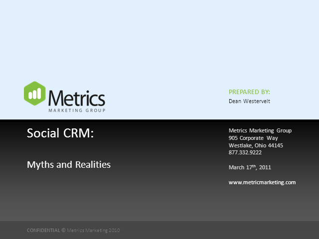 Social CRM:  Myths and Realities