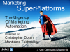 The Urgency of Marketing Automation