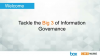Tackle the Big 3 of Information Governance