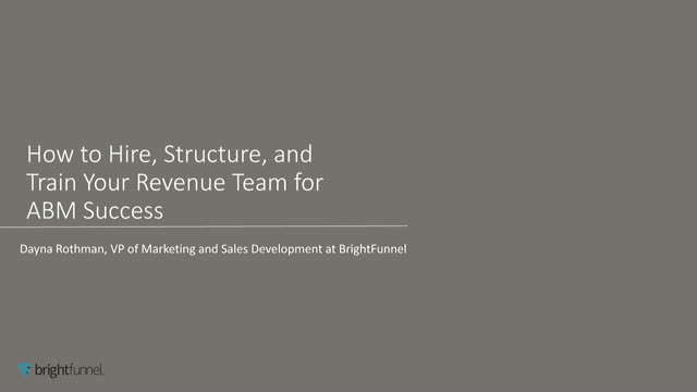 How to Hire, Structure, and Train Your Revenue Team for ABM Success