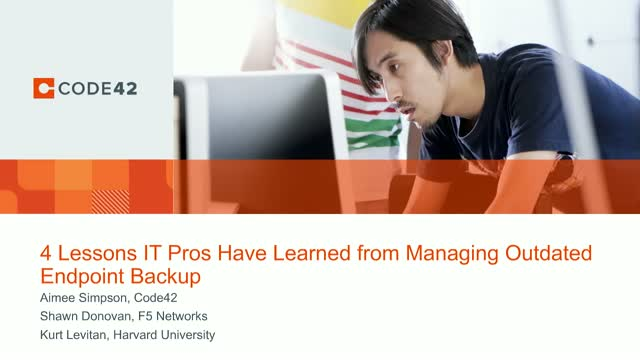 4 Lessons IT Pros Have Learned From Managing ​Outdated Endpoint Backup