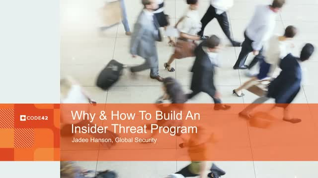 How and Why to Build an Insider Threat Program