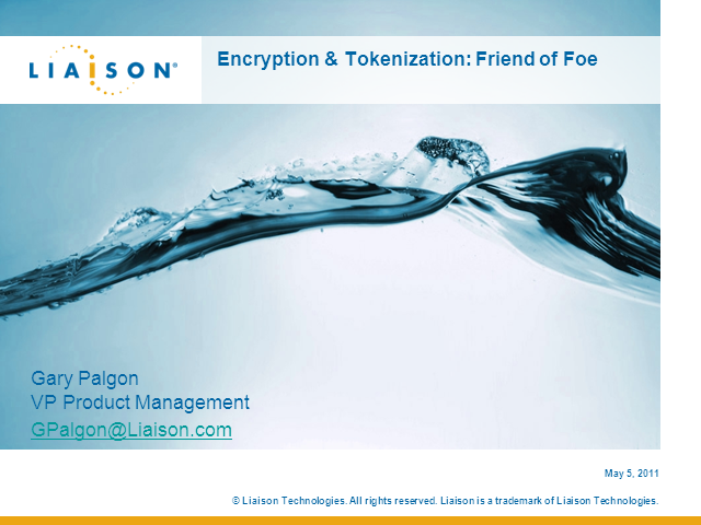 Encryption & Tokenisation: Friend or Foe?