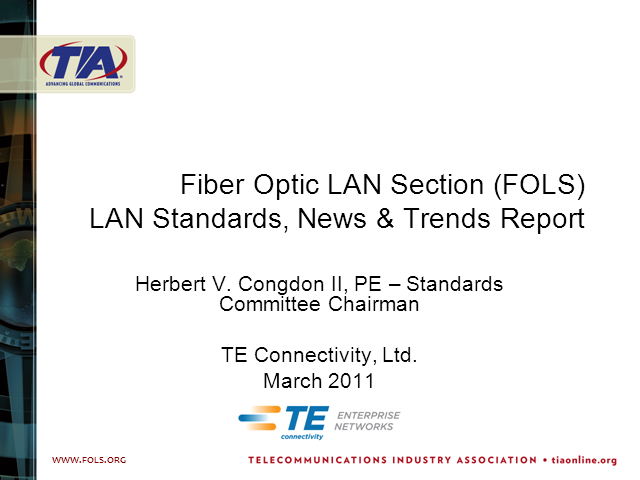 LAN Standards, News & Trends: 2011 Update