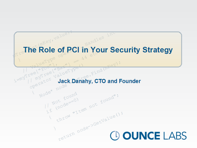 The Role of PCI in a Security Strategy