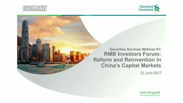 RMB Investors Forum: reform and reinvention in China's capital markets