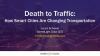 Death to Traffic: How Smart Cities are Changing Transportation