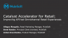Catalyst Accelerator for Retail: Improving API-led Retail Experiences