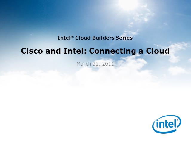 Cisco and Intel: Connecting a Cloud