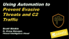 Breach Prevention Week: Use Automation to Prevent Evasive Threats and C2 Traffic