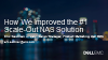 How We Improved the #1 Scale-Out NAS Solution In The Market