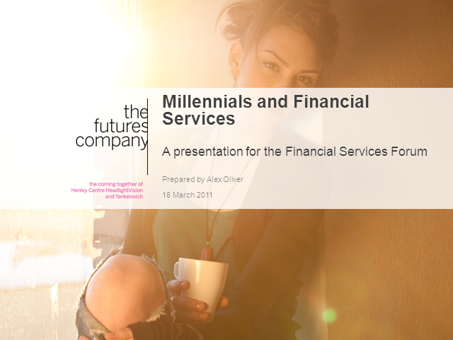 Millenials and Financial Services