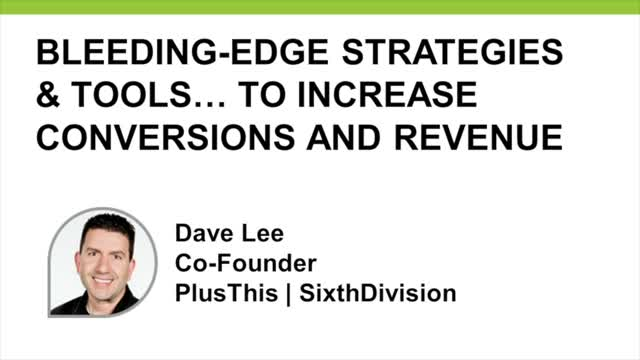 Cutting-edge Strategies and Tools to Increase Conversions and Revenue