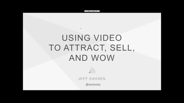 Using Video to Attract, Sell and Wow
