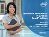 Microsoft Windows 7 Migration Best Practices