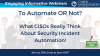 What CISOs Really Think About Security Incident Automation