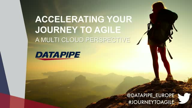 Accelerating Your Journey to Agile: A Multi-Cloud Perspective