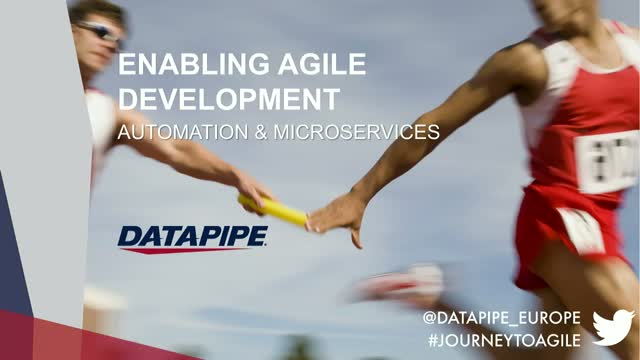Enabling Agile Development: Automation & Microservices