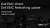 Dell EMC World: Dell EMC Networking update
