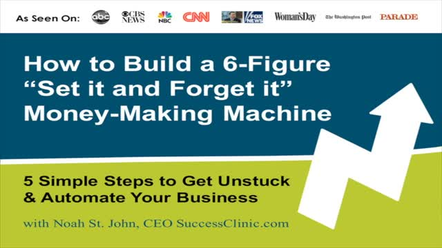 Build a 6-Figure Machine: 5-Steps to Automate Your Business