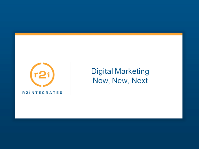 Digital Marketing: Now, New, Next