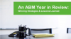 An ABM Year in Review: Winning Strategies & Lessons Learned