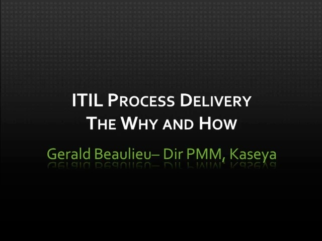 ITIL Process Delivery - The Why and How