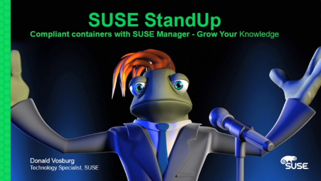 Compliant containers with SUSE Manager - Grow Your Technical Knowledge