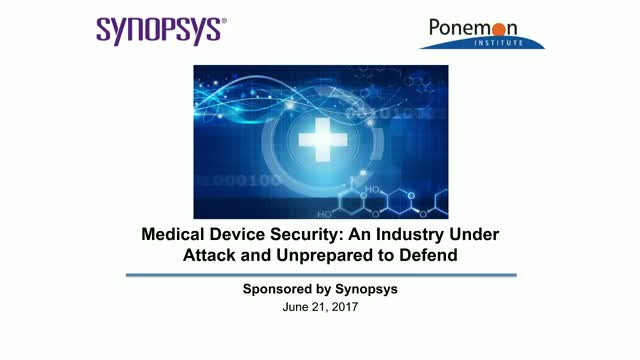 Medical Device Security: An Industry Under Attack and Unprepared to Defend
