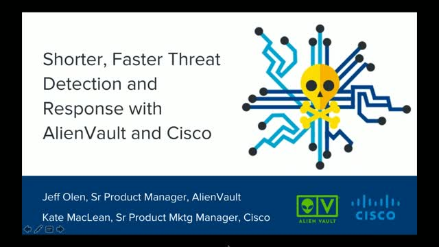 Shorter, Faster Threat Detection and Response with AlienVault and Cisco