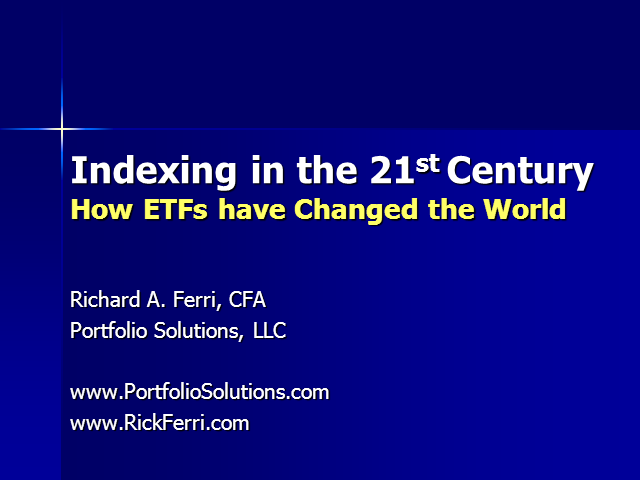 Indexing in the 21st Century: How ETFs have Changed the World