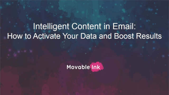 Intelligent Content in Email