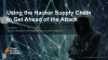 Using the Hacker Supply Chain to Get Ahead of the Attack [Threat Hunting Series]