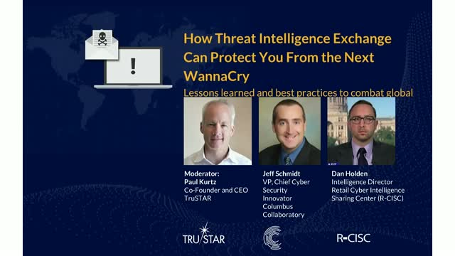 How Threat Intelligence Exchange Can Protect You From the Next WannaCry