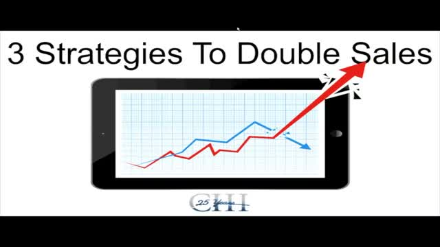 3 Ways to Double Your Sales