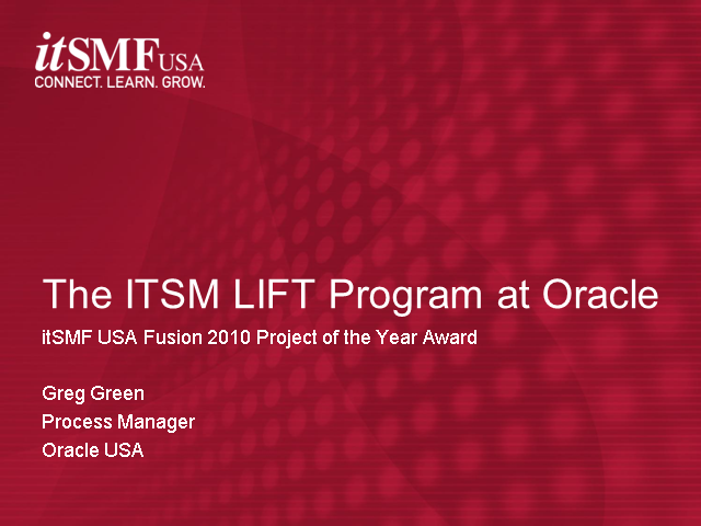 The ITSM LIFT Program at Oracle:  Innovation for Tomorrow